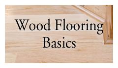 Wood Flooring Basics